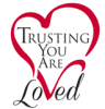 Trusting You Are Loved